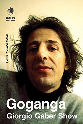 Goganga. Giorgio Gaber show