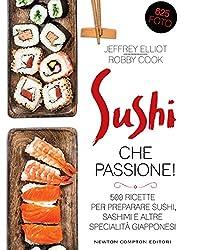 Sushi che passione! (eNewton Manuali e Guide) (Italian Edition)