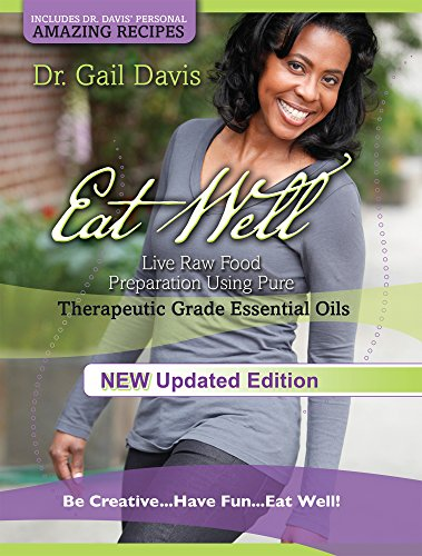 eat-well-live-raw-food-preparation-using-100-percent-pure-therapeutic-grade-essential-oils-english-e