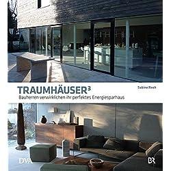 Traumhäuser 3: Bauherren verwirklichen ihr perfektes Energiesparhaus