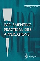 Implementing Practical DB2 Applications