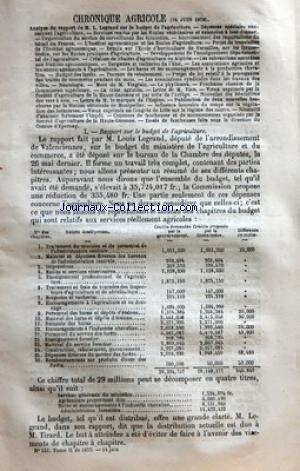 JOURNAL DE L'AGRICULTURE [No 531] du 14/06/1879 - CHRONIQUE AGRICOLE - ANALYSE DU RAPPORT DE M L LEGRAND SUR LE BUDGET DE LÔÇÖAGRICULTURE - DEPENSES SPECIALES CONCERNANT LÔÇÖAGRICULTURE - SERVICES RENDUS PAR LES ECOLES VETERINAIRES ET EXTENSIONS A LEUR DONNER - ORGANISATION DU SERVICE DE SURVEILLANCE DES EPIZOOTIES - ACCROISSEMENT DES IMPORTATIONS DU BETAIL EN FRANCE - LÔÇÖINSTITUT AGRONOMIQUE ET LES ECOLES DÔÇÖAGRICULTURE - PROJET DE TRANSLATION DE LÔÇÖINSTITUT AGRONOMIQUE - DETAILS SUR LÔÇÖ par Collectif
