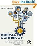 Handbook of Digital Currency: Bitcoin...