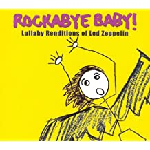 Rockabye Baby! Lullaby Renditions of Led Zeppelin [Import anglais]