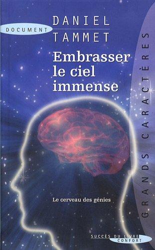 Embrasser le ciel immense : Le cerveau des génies