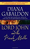Lord John and the Private Matter (Lord John Grey, Band 2)