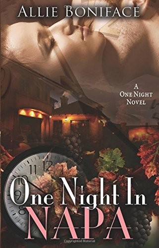 One Night in Napa (One Night, #3)