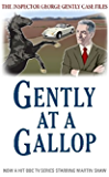 Gently at a Gallop (Inspector George Gently Series)