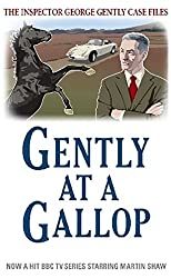 Gently at a Gallop (Inspector George Gently Series Book 18)