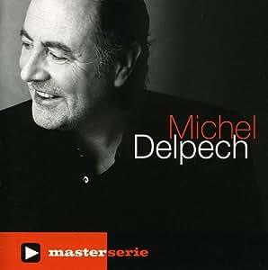 Master Serie Michel Delpech