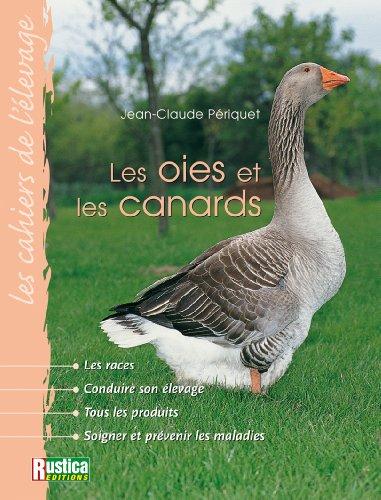 Cahier de l'élevage : Les Oies et les Canards