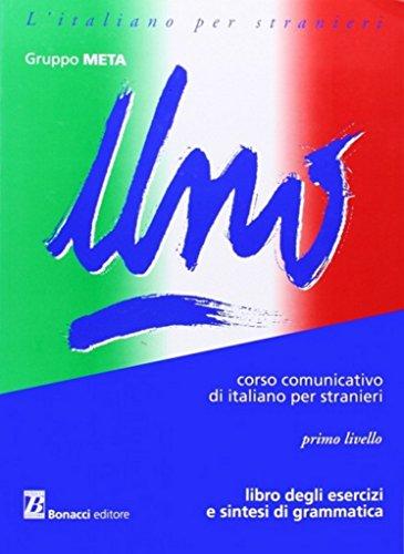 Uno. Primo livello, libro degli esercizi e sintesi di grammatica, 12a edizione