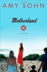 Motherland: A Novel by Sohn, Amy (2013) Paperback