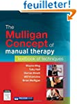 The Mulligan Concept of Manual Therap...