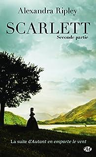 Scarlett, tome 2 par Alexandra Ripley