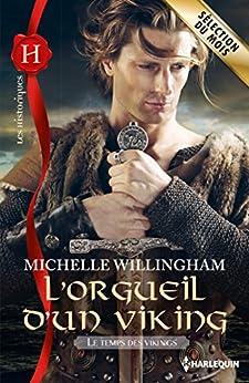L'orgueil d'un viking : T1 - Le temps des vikings par [Willingham, Michelle]