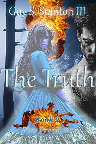 The Truth (Fire Prophets Book 2)