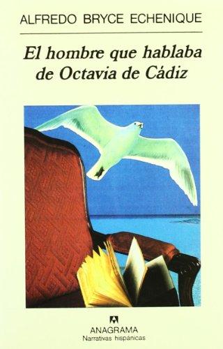 El Hombre Que Hablaba De Octavia De Cádiz descarga pdf epub mobi fb2
