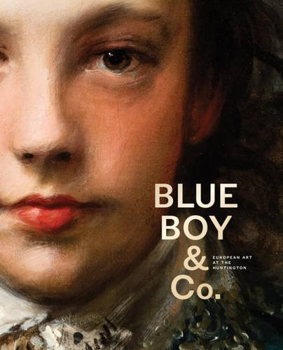 blue-boy-and-company-highlights-of-european-art-from-the-huntington