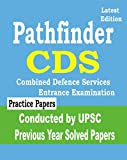 CDS 2018 : Pathfinder Examination Conducted by UPSC