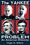The Yankee Problem: An American Dilem...