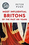 50 MOST INFLUENTIAL BRITONS