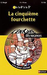 ENIGME VACANCES, N° : La 5e fourchette 6/5eme