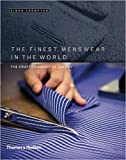 ISBN: 0500518092 - The Finest Menswear in the World: The Craftsmanship of Luxury