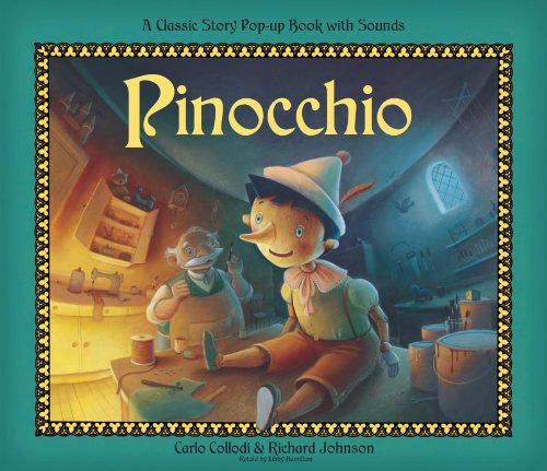 Pinocchio Sound pop (Classic Pop-up Sound Books) por Libby Hamilton