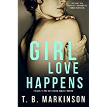 Girl Love Happens Series: Prequel to G&T Lesbian Romance