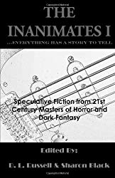 The Inanimates I: .because everything has a story to tell: Volume 1
