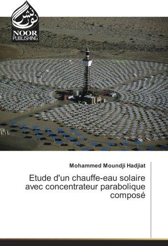 Etude d'un chauffe-eau solaire avec concentrateur parabolique composé