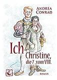 Ich, Christine - die 7. vom VIII