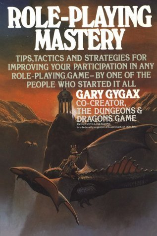 Role-Playing Mastery by Gary Gygax (1987-08-03)