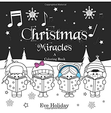 Christmas Miracles: A Coloring Book for Kids and Adults