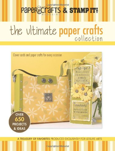 Paper Crafts Magazine and Stamp It!: The Ultimate Paper Crafts Collection (Store-gruß-karten)