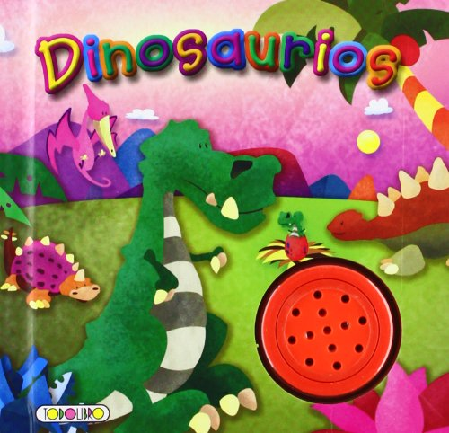 Dinosaurios (Aprendo sonidos) por Todolibro