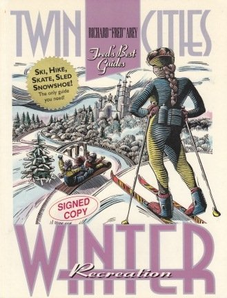 Twin Cities Winter Recreation por Richard F. Arey