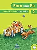 Fara und Fu - Ausgabe 2007: Spracharbeitsheft 2 DS mit CD-ROM