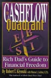 the cashflow quadrant the rich dad s guide to financial freedom by robert t kiyosaki 1999 05 01