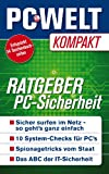 Ratgeber PC-Sicherheit (PC-WELT Kompakt 3)