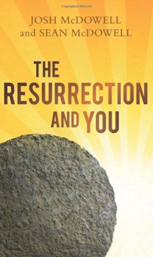 The Resurrection and You por Josh Mcdowell