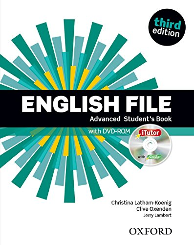 English File: Advanced: Student's Book with iTutor: The best way to get your students talking