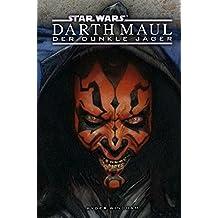 Star Wars: Darth Maul: Der dunkle Jäger