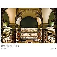 Bibliotheken 2019: Kalender 2019 (MONUMENTAL / KUNTH-Wandkalender Grau)
