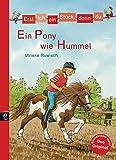 Minibücher für die Schultüte - Erst ich ein Stück, dann du - Ein Pony wie Hummel (Erst ich ein Stück... Minibücher für die Schultüte, Band 2)