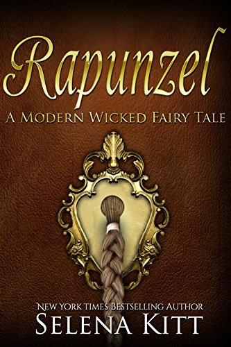 Rapunzel (Modern Wicked Fairy Tales Book 2) (English Edition)