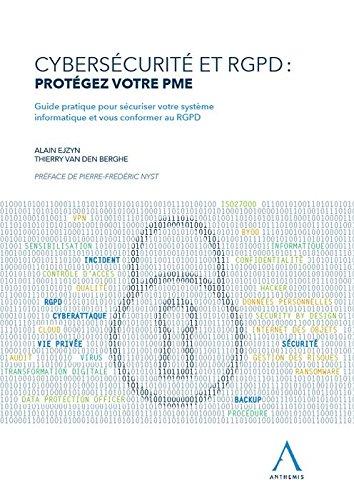 Cybersecurite et Rgpd : Protegez Votre Pme.