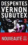 Vernon Subutex, tome 3  par Despentes