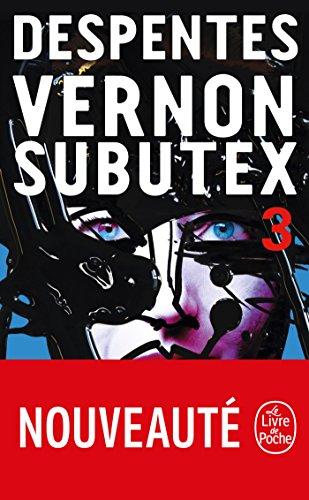 Vernon Subutex (Tome 3) (Littérature) por Virginie Despentes
